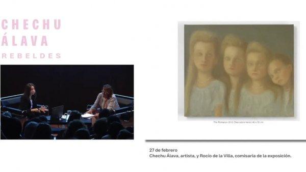 Charla entre la artista y la comisaria de la exposición Chechu Alava. Rebeldes. Repaso por su trayectoria artística